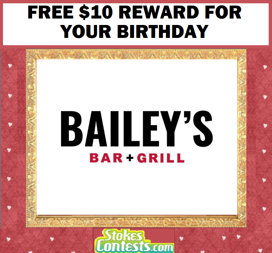 Image FREE $10 Reward for your birthday @Bailey's Sports Grille