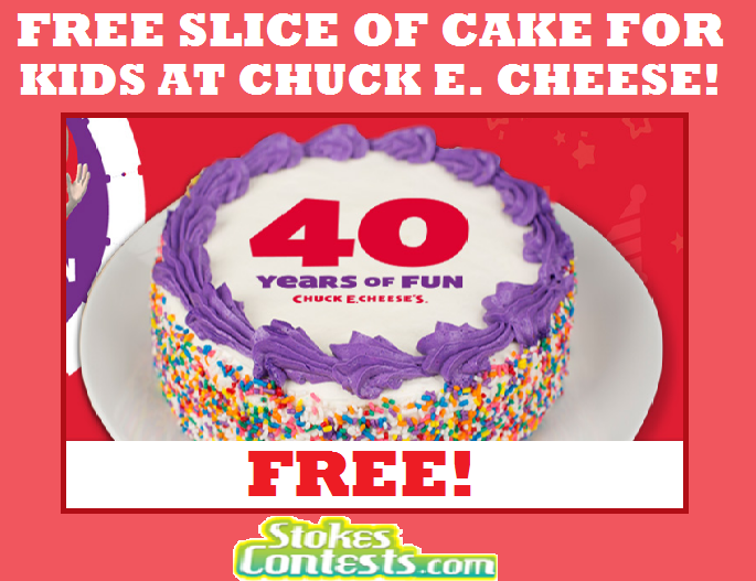 Image Free Slice of Cake for Kids at Chuck E. Cheese TODAY ONLY!