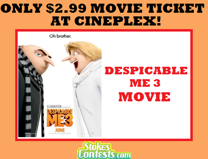 Image The Despicable Me 3 Movie for ONLY $2.99 at Cineplex!