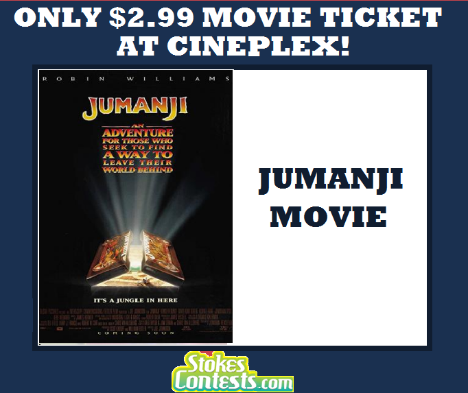 Image The Movie: Jumanji for ONLY $2.99 at Cineplex TODAY ONLY!
