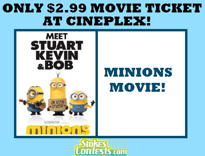 Image The Minions Movie for ONLY $2.99 at Cineplex TODAY ONLY!