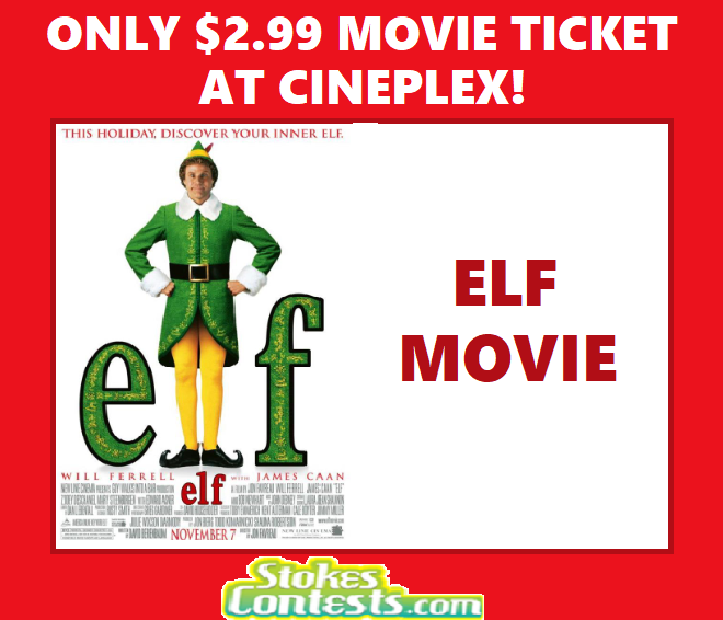 Image Elf Movie for ONLY $2.99 at Cineplex!