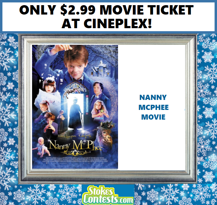 Image Nanny McPhee Movie For ONLY $2.99 at Cineplex!