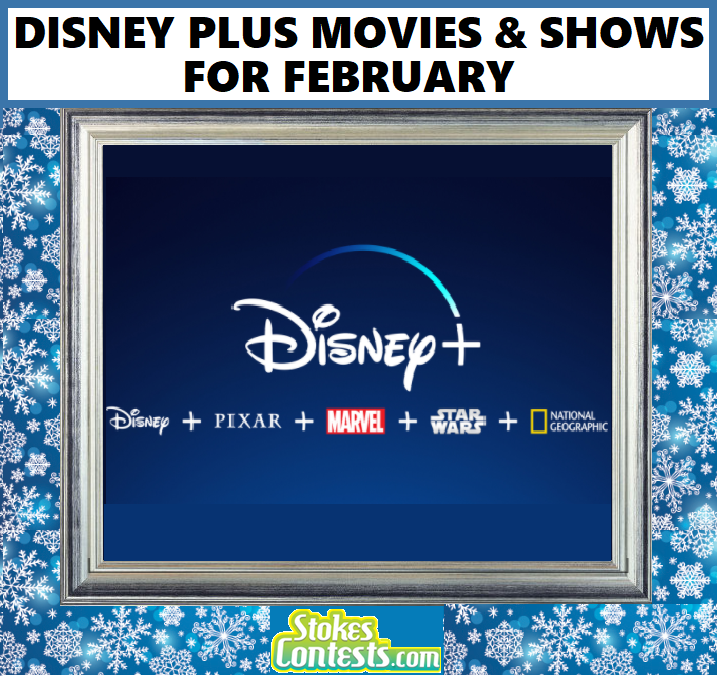 Image Disney Plus Movies & Shows for FEBRUARY!