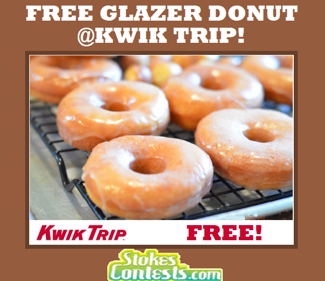 STOKES Contests - Freebie - FREE Glazer Donuts at Kwik Trip!