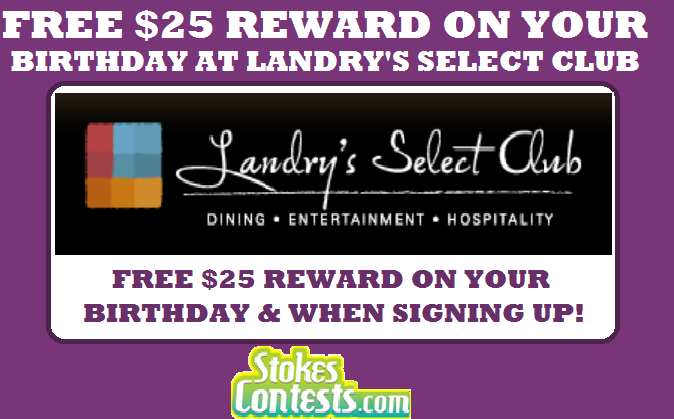 Image FREE $25 Reward on Your Birthday at Landry's Select Club