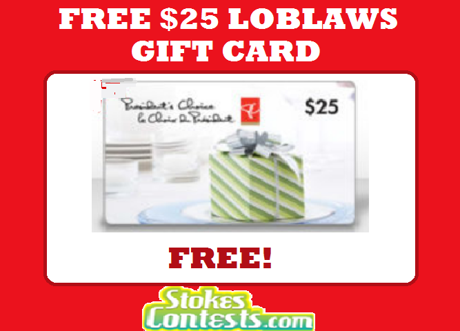 Image FREE $25 Loblaws Gift Card!