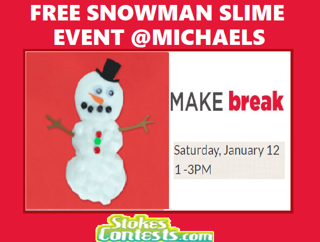 STOKES Contests - Freebie - FREE Snowman Slime Event @Michaels