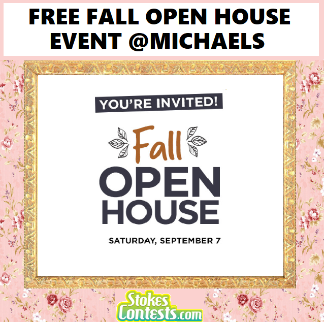 STOKES Contests - Freebie - FREE Fall open House Event @Michaels