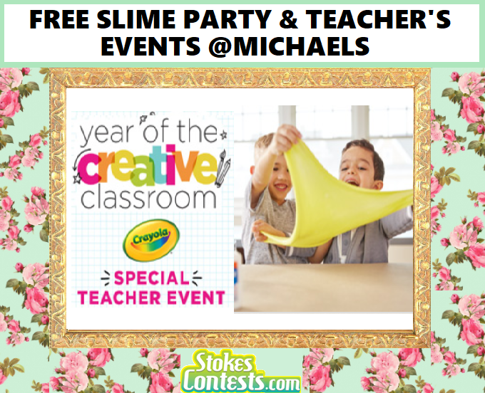 STOKES Contests - Freebie - FREE Slime Party & Teacher's