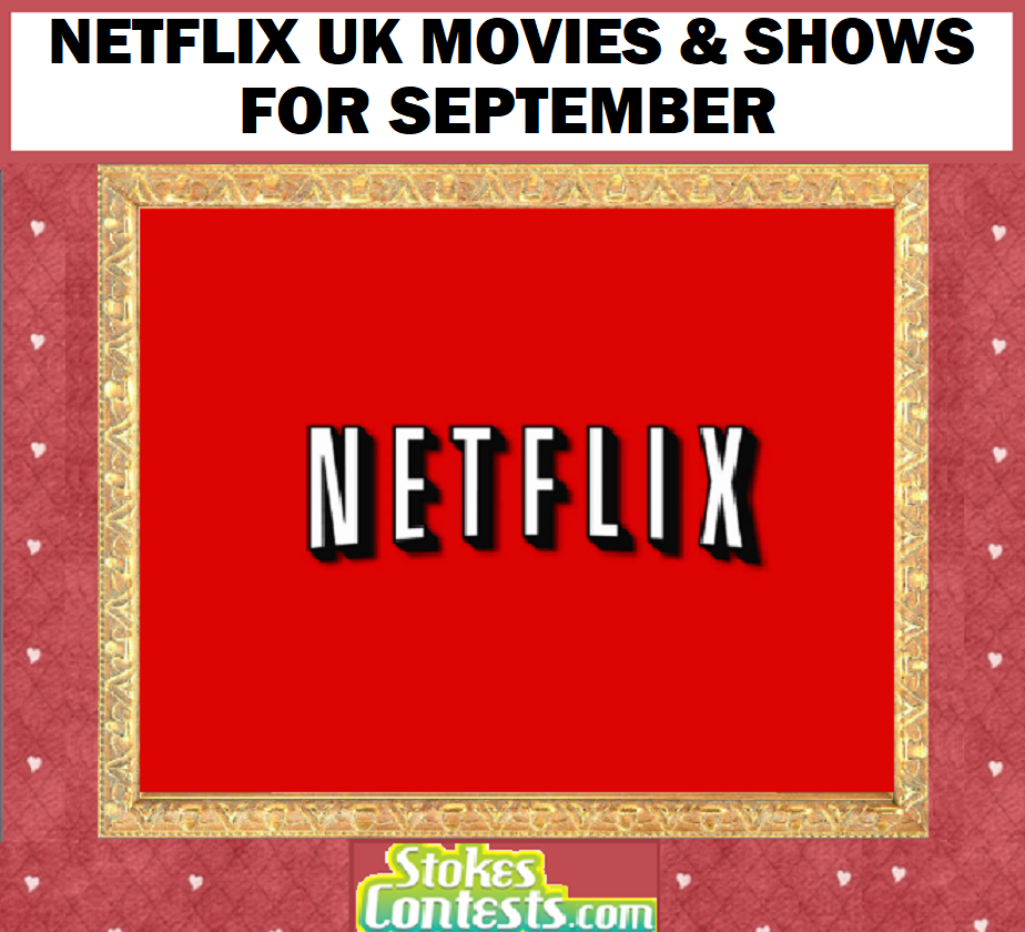 Image Netflix UK Movies & Shows for SEPTEMBER!