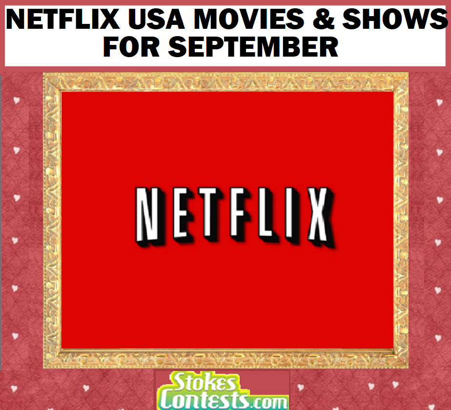 Image Netflix USA Movies & Shows for SEPTEMBER!