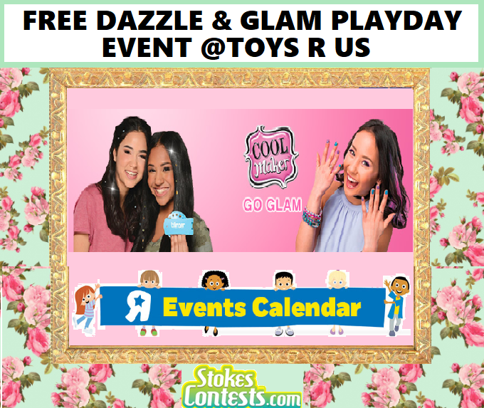 Image FREE Dazzle & Glam Playday Event @Toys R Us