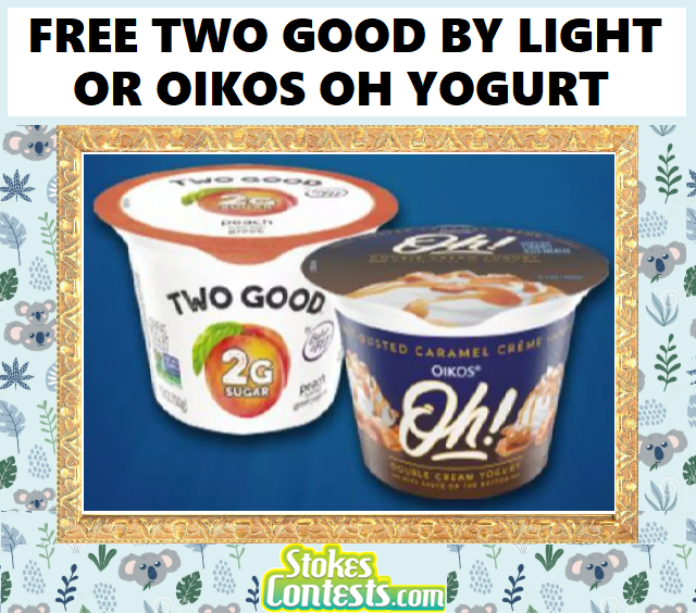 Image FREE Two Good by Light & Fit Or Oikos Oh Yogurt