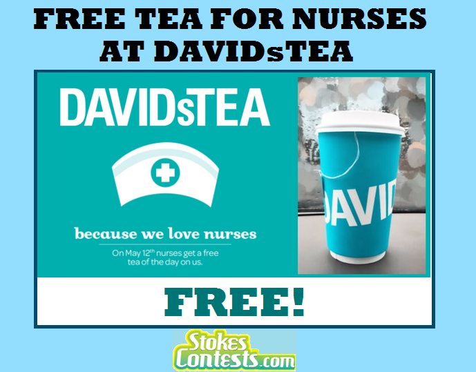 Image FREE Tea at DAVIDsTea for Nurses TODAY ONLY!