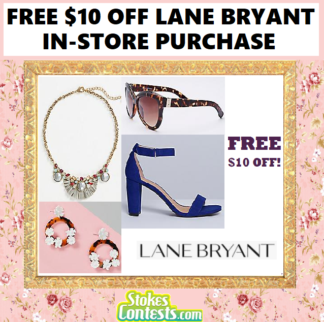 Image FREE $10 Off Lane Bryant In-Store Purchase!!.