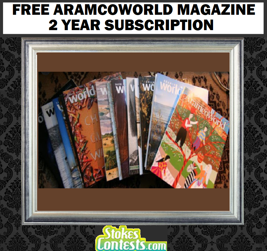 Image FREE AramcoWorld Magazine 2 Year Subscription