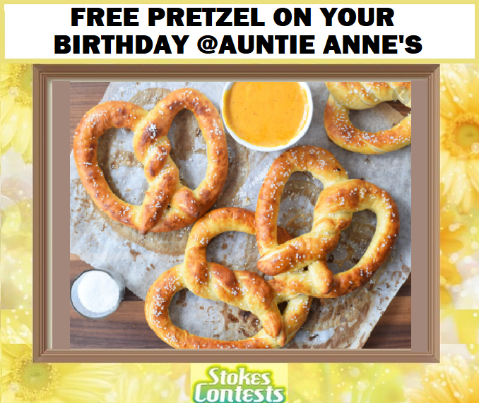Image FREE Pretzel on Your Birthday @Auntie Anne's