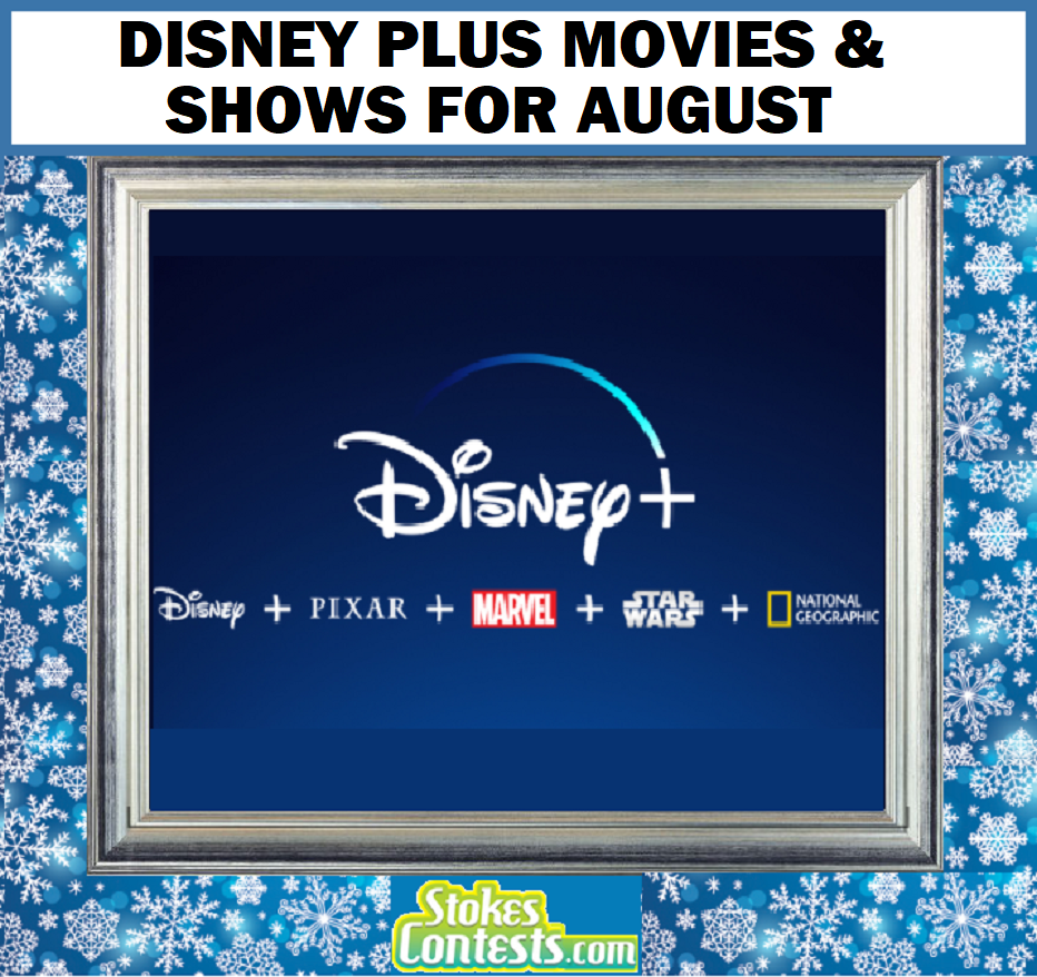 Image Disney Plus Movies & Shows for AUGUST!