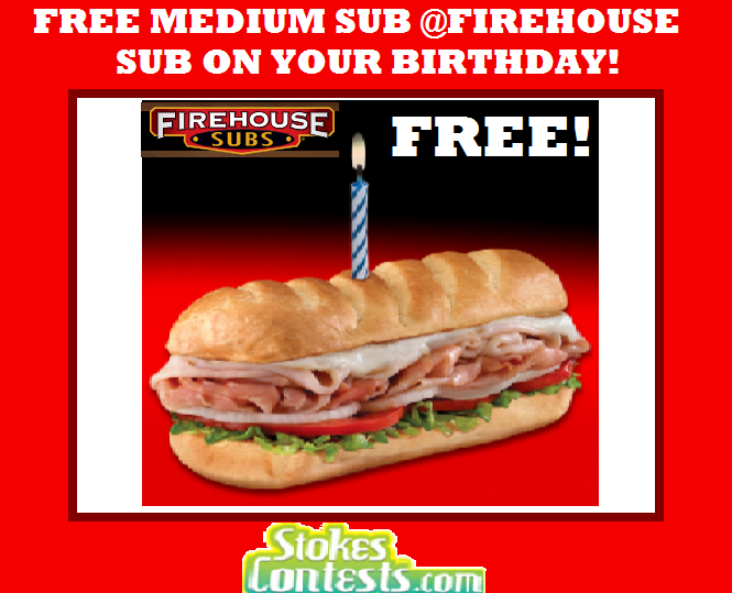 Image FREE Medium Sub at Firehouse Sub on your Birthday!